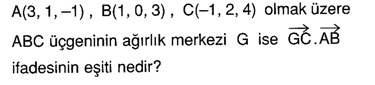 12.sinif-analitik-geometri-uzayda-vektor-dogru-ve-duzlem-testleri-10.